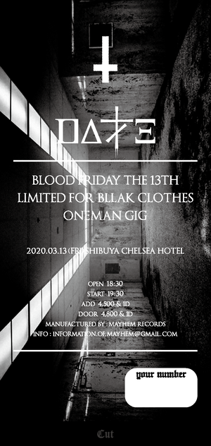 "DALLE / 黒服限定ONEMAN GIG ペアチケット [ 3月13日(fri) ""BLOOD FRIDAY THE 13TH"" picture ticket ] at 渋谷Chelsea hotel"