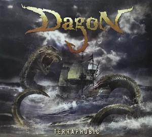 "DAGON ""Terraphobic"""