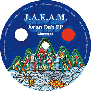 J.A.K.A.M. / Asian Dub EP Chapter.1