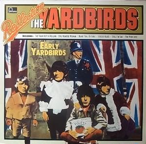 【LP】YARDBIRDS/Reflection - Early Yardbirds