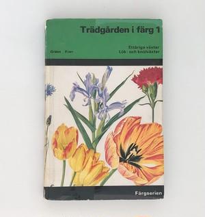 スウェーデン イラストでみる 花の図鑑 Tradgarden i farg 1