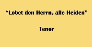 """テノール用 """"Lobet den Herrn, alle Heiden"""" BWV 230 Karaoke for Tenor"""