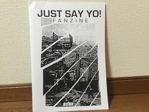 JUST SAY YO! fanzine #6