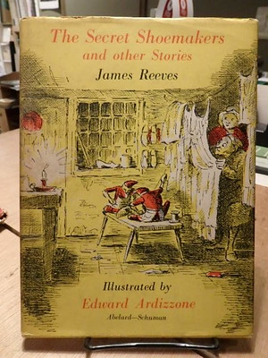 The secret shoemakers, and other stories / James Reeve(文), Edward Ardizzone(絵)
