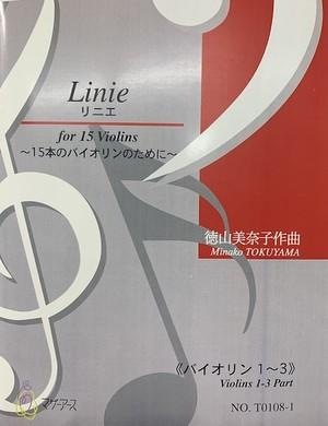 T0108 Linie(15 Violins/M. TOKUYAMA /Full Score)