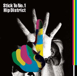 Stick To No.1 HipDistrict