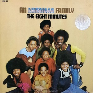 Eight Minutes - An American Family
