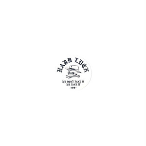 HARD LUCK - TAKE IT STICKER (White) 31mm