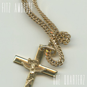 【LP】Fitz Ambro$e - doe quarterz