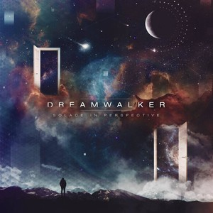 【Progressive Metalcore】Solace In Perspective/Dreamwalker