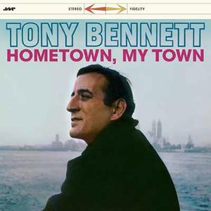 【新品LP】Tony Bennett / Hometown, My Town