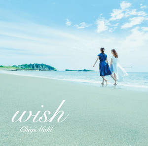 wish / ChigiMaki