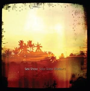 ハイレゾ版Seki Show solo works Vol.2 ハイレゾダウンロード版