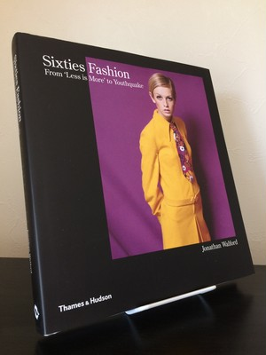 Sixties Fashion / From less is more to Youthquake