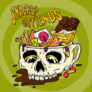 caffiends w/ snacks? split 7""
