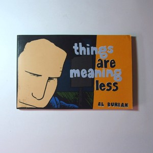Things are Meaning Less, 1st Edition