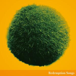 ザ・カトウタクミ/Redemption Songs