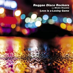 "Reggae Disco Rockers Feat. Minako Okayama - Love is a Losing Game(7"")"