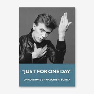 "David Bowie by Masayoshi Sukita ""JUST FOR ONE DAY"" ポスター / B1サイズ"