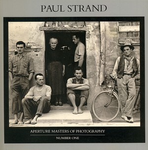 Paul Strand /APERTURE MASTERS OF PHOTOGRAPHY NUMBER ONE