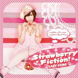 Strawberry Fiction! / LAZY GUNG(CD)