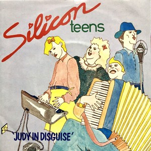 Silicon Teens / Judy In Disguise[中古7inch]