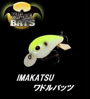 IMAKATSU / ワドルバッツ