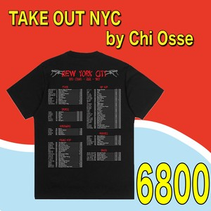 TAKE OUT NYC by Chi Osse