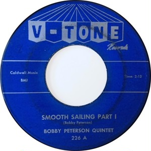 Bobby Peterson Quintet – Smooth Sailing Parts I & II