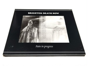 [USED] Brighter Death Now - Pain In Progress (1988|1998) [CD]