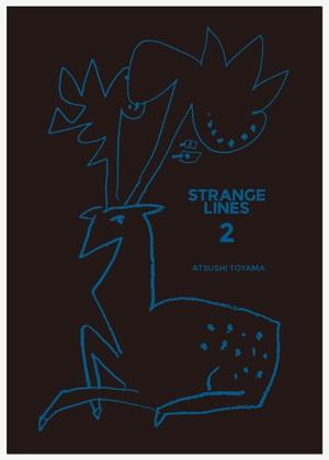 「STRANGE LINE 2」遠山敦