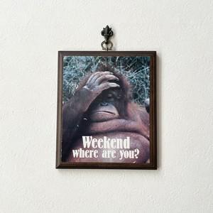 """70〜80年代 ウッドサイン """"Weekend where are you?"""" アメリカ インテリア雑貨 壁掛け"""