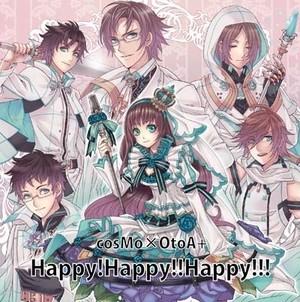 Happy!Happy!!Happy!!! cosMo 暴走P× OtoA+(真優)