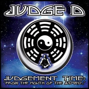 【USED】JUDGE D / JUDGEMENT TIME : FROM THE MOUTH OF THE JUDGED
