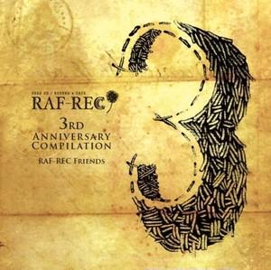RAF-REC 3rd anniversary compilation / V.A. (CD)