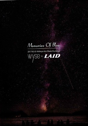 DVD「wyse×LAID『Memories Of Blue』LIVE DVD」