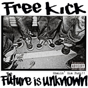 FREE KICK / the future is unknown (CD)