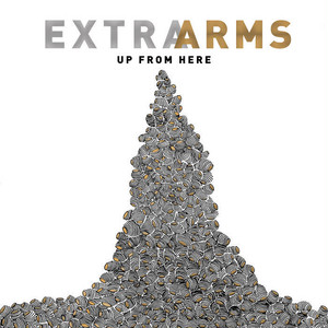"""[LP] Extra Arms """"Up From Here"""""""
