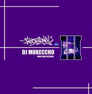 NOCTURNAL 3 /DJ MUKECCHO