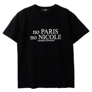 【HILLTON RICH】ヒルトンリッチ NO PARIST Tシャツ
