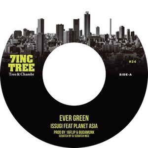 "【残りわずか/7""】ISSUGI feat. PLANET ASIA - 7INC TREE ~Tree & Chambr~ #24"