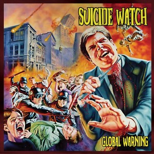 "SUICIDE WATCH ""Global Warning"" (輸入盤)"