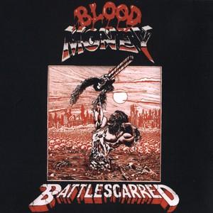 """BLOOD MONEY """"Battlescarred"""" (輸入盤)"""