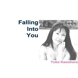 """河原優子 1st Album """"Falling Into You"""""""
