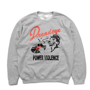 DREADEYE / DELICIOUS POWERVIOLENCE CREW NECK SWEAT