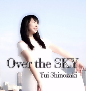 2ndシングル『Over the SKY』