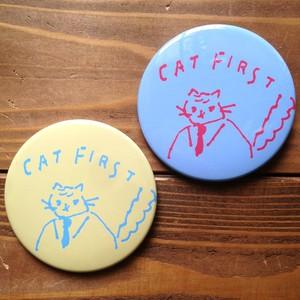 缶バッジ「CAT FIRST」(LL)