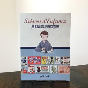 Tresars d'Enfance -Les Buvards Publicitaires-