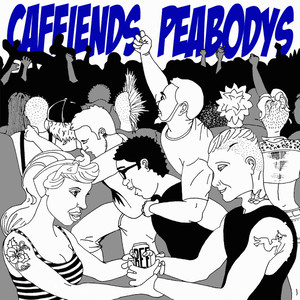 caffiends w/peabodys split 12""