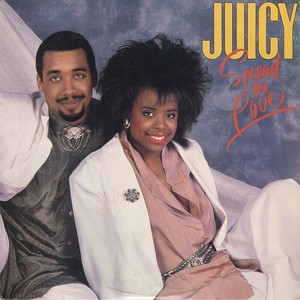 Juicy ‎/ Spread The Love (LP) Orig.